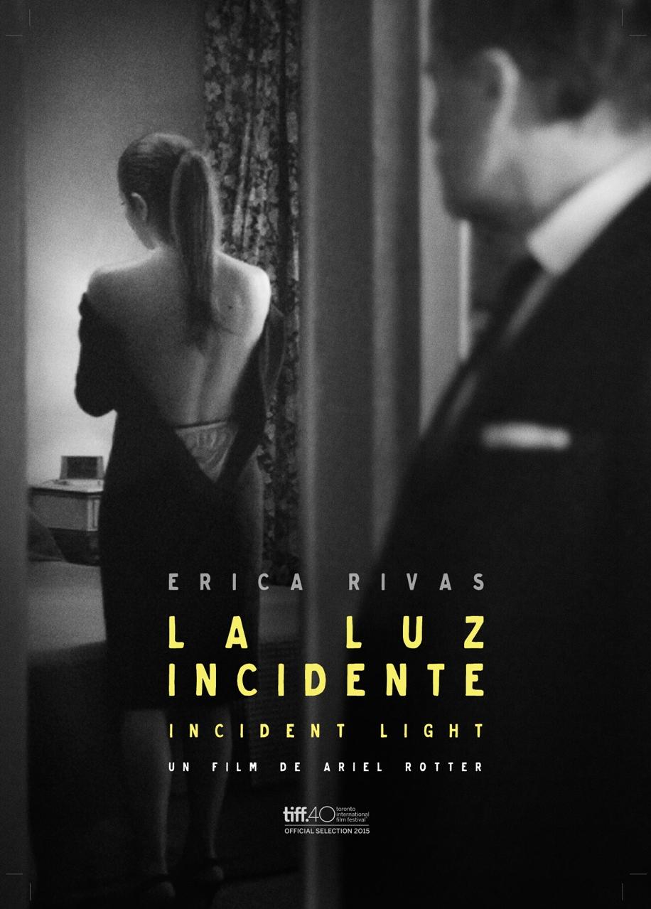 la luz incidente poster